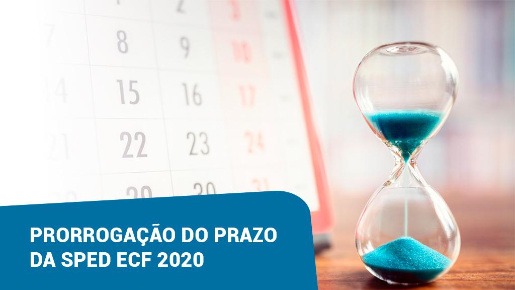 Prorrogação do prazo da SPED ECF 2020
